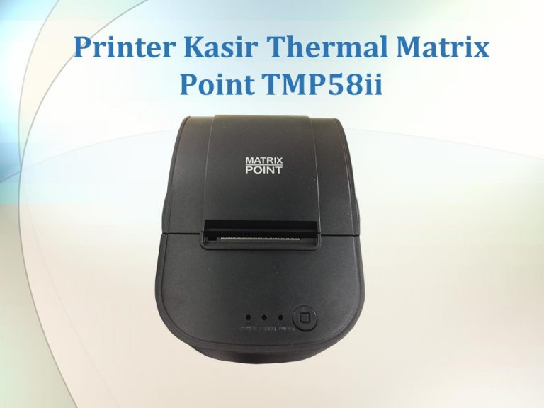 Printer Kasir Thermal Matrix Point TMP58ii